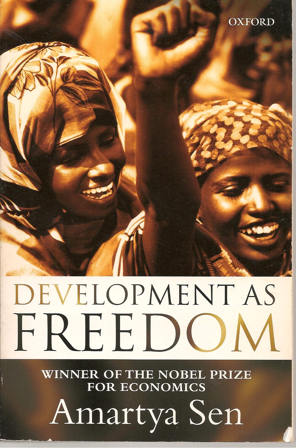 development as freedom Development as freedom amartya sen oxford university press 1999   development requires the removing of major sources of unfreedom: poverty as  well as.