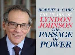 Passage of Power by Robert Caro