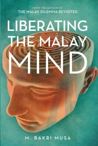 Liberating the Malay Mind