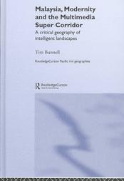 malaysia-modernity-multimedia-super-corridor-tim-bunnell-hardcover-cover-art