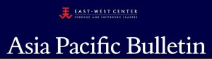 East West Center Asia Pacific Bulletin