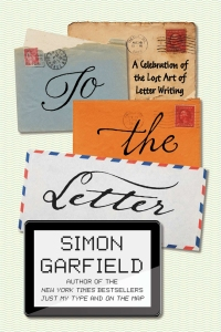 'To the Letter,' by Simon Garfield