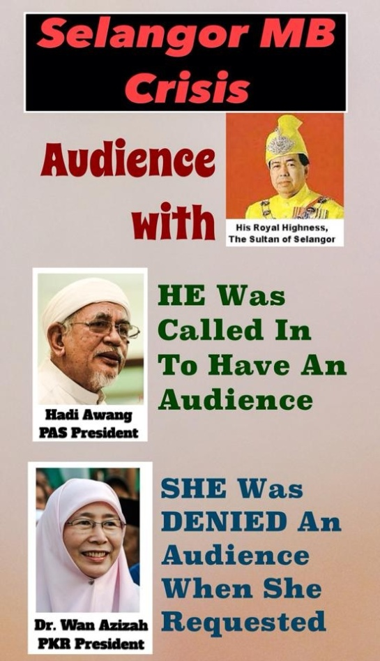 Was Dr. Wan Azizah given a fair chance as to Hadi to seek an audience with the HRH Sultan of Selangor ?