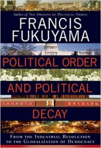 Fukuyama From the Industrial Revolution to the Globalization of Democracy