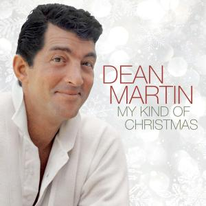 Dean-Martin-my-kind-of-christmas