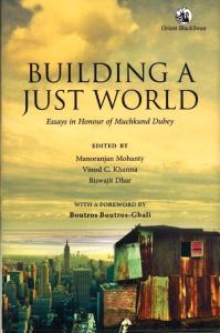 Title_page_of_the_book_Building_a_Just_World_-_Essays_in_Honour_of_Muchkund_Dubey